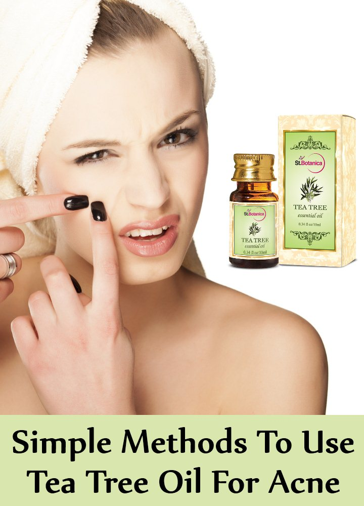 5 Simple Methods To Use Tea Tree Oil For Acne