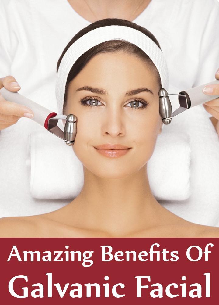 7 Amazing Benefits Of Galvanic Facial