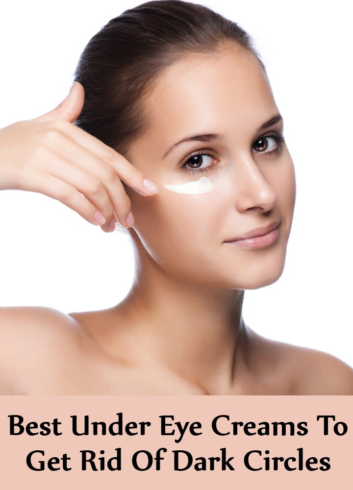 7 Best Under Eye Creams To Get Rid Of Dark Circles