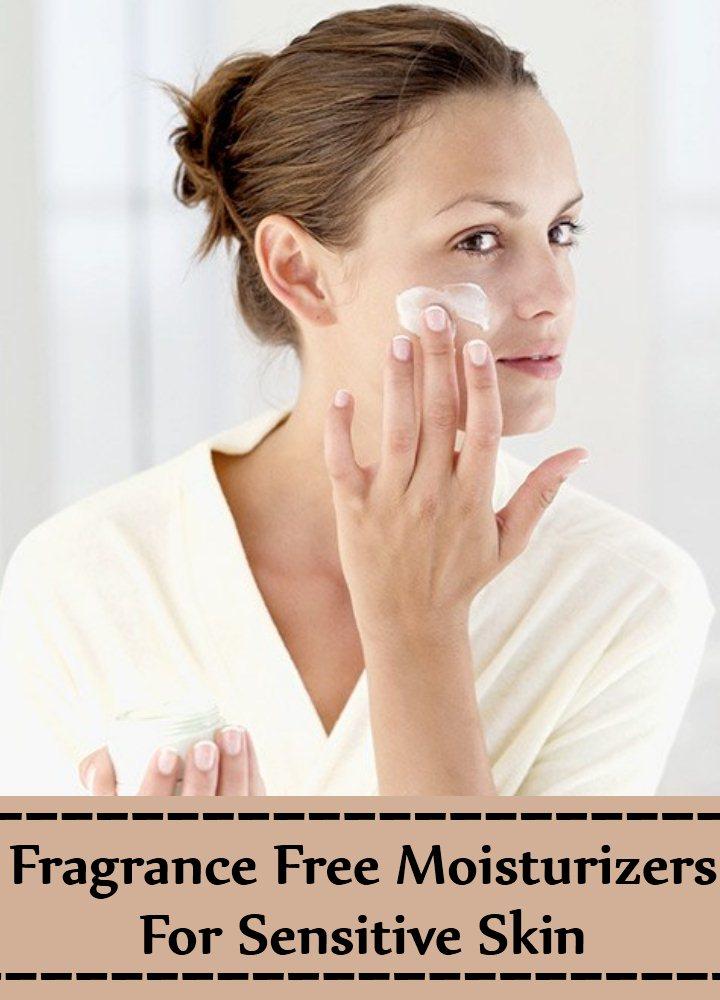 10 Best Fragrance Free Moisturizers For Sensitive Skin