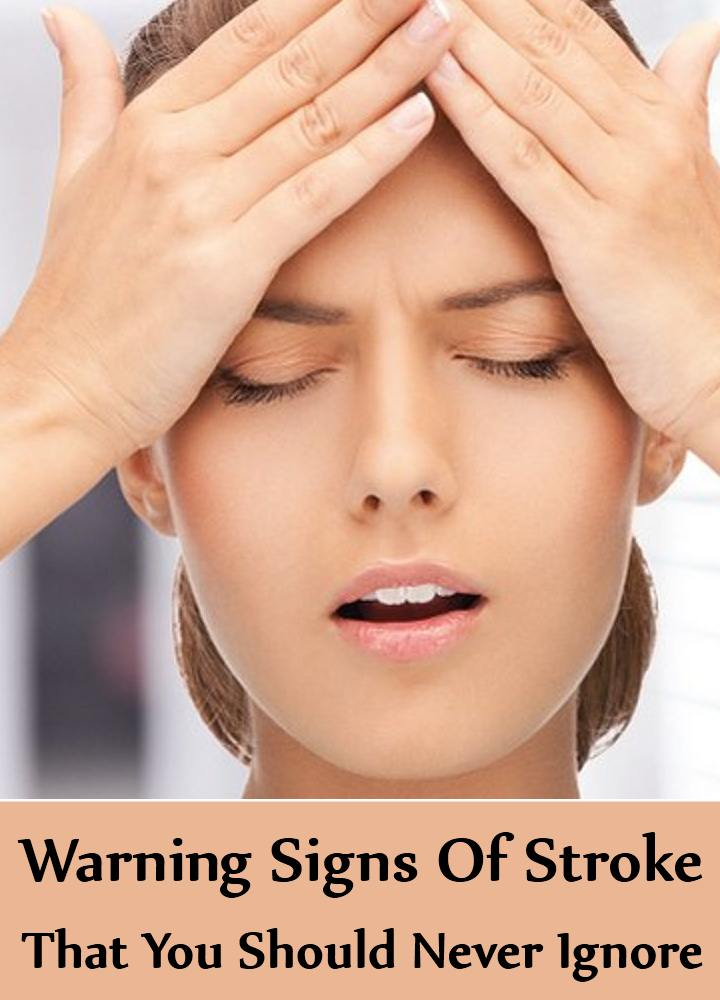 5 Warning Signs Of Stroke That You Should Never Ignore