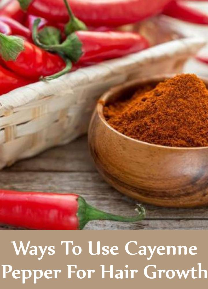 5 Ways To Use Cayenne Pepper For Hair Growth