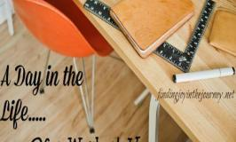 A Day in the Life of a Work at Home, Homeschooling Mom