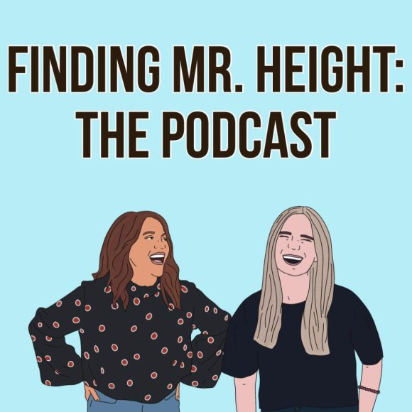 Finding Mr. Height: The Podcast
