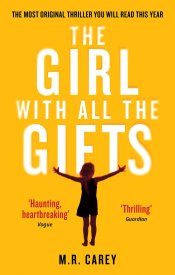 the Girl With All the Gifts Book cover