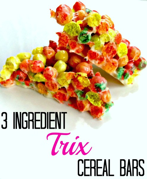 Trix cereal bars!  Ony 3 ingredients.  Like rice krispy treats with Trix!  GENIUS