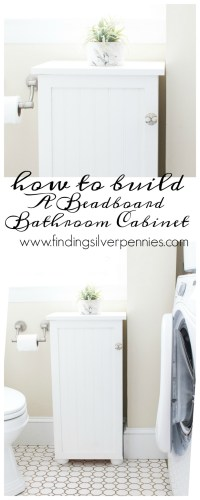 Beadboard Bathroom Cabinet (Build Plans) - Finding Silver ...