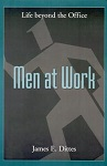 Men at Work: Life Beyond the Office