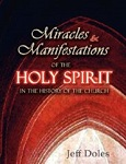 Miracles & Manifestations of the Holy Spirit in the History of the Church