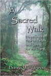 A Sacred Walk: Dispelling the Fear of Death and Caring for the Dying
