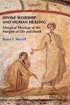 divine worship and human healing
