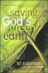 Saving God's Green Earth: Rediscovering the Church's Responsibility to Environmental Stewardship