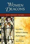 Women Deacons Past, Present, Future