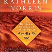 Acedia & me by Kathleen Norris