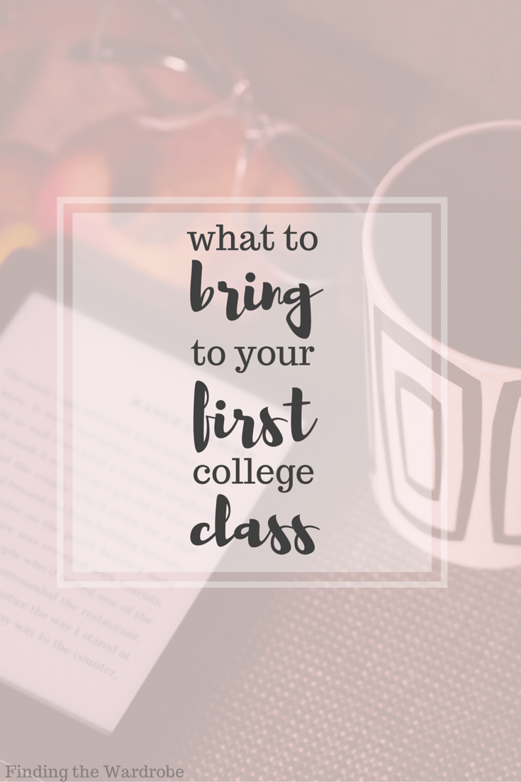 What to Bring to Your First College Class