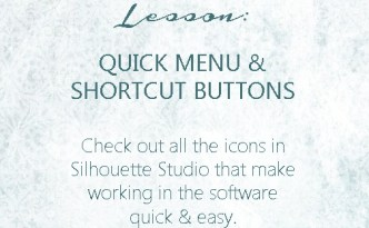 Silhouette Lesson - Quick Menu and Shortcut Buttons