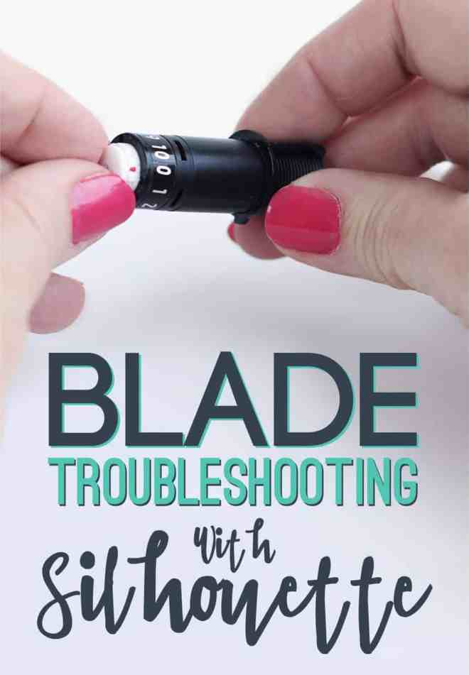 Silhouette Blade Troubleshooting