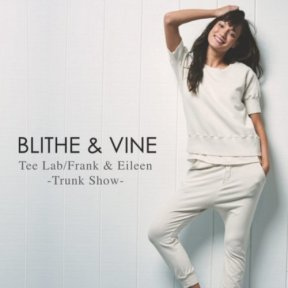 Tee Lab and Frank & Eileen Trunk Show