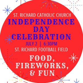 St. Richard Catholic Church Parish Independence Day Celebration