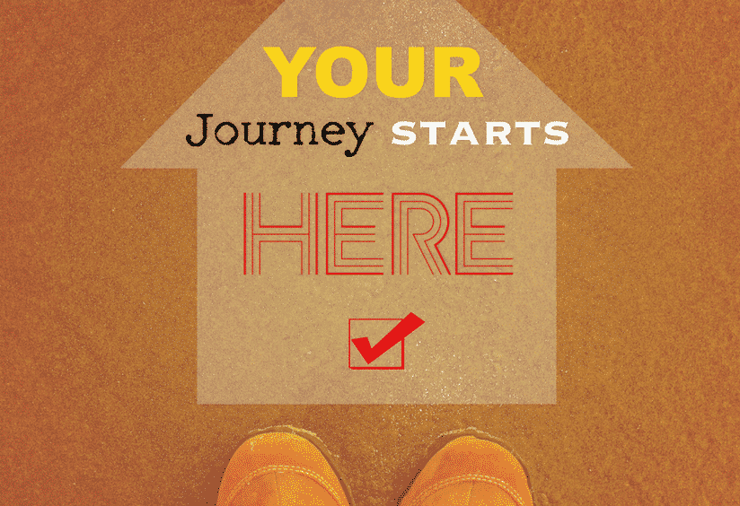 Journey starts here for first time home buyer - Ultimate Guide