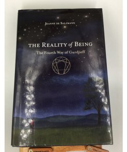 REALITY OF BEING THE FOURTH WAY OF GURDJIEFF 9781590308158