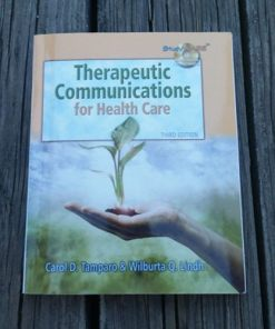 Therapeutic Communications for Health Care Carol D. Tampar & Wilburta 9781418032647