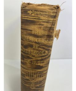 1871 -1872 edition ofThe Chinese Classics: The She King or the Book of Poetry James Legge