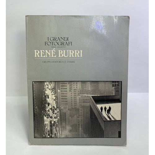 Rene Burri (I Grandi Fotografi, Serie Argento)