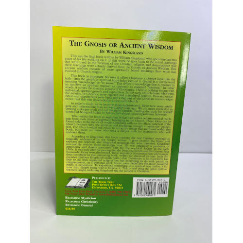 The Gnosis or Ancient Wisdom in the Christian Scriptures: Or the Wisdom in a Mystery9781585090471