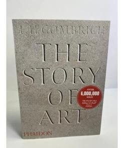 The Story of Art, by E. H. Gombrich 9780714832470