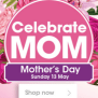 Clicks Mothers Day Gifts 08 May 2018 13 May 2018 Find