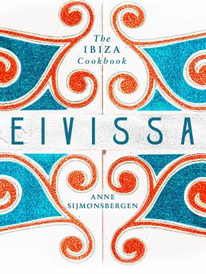 Eivssa The Ibiza Cookbook