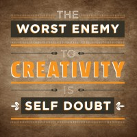 Ditch The Doubt - Just Create!