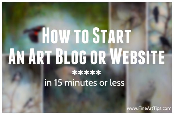 How to Start An Art Blog or Website in Minutes