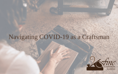 Navigating COVID-19 as a Craftsman