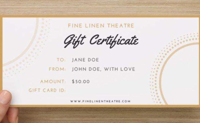 Gift Certificates Fine Linen Theatre