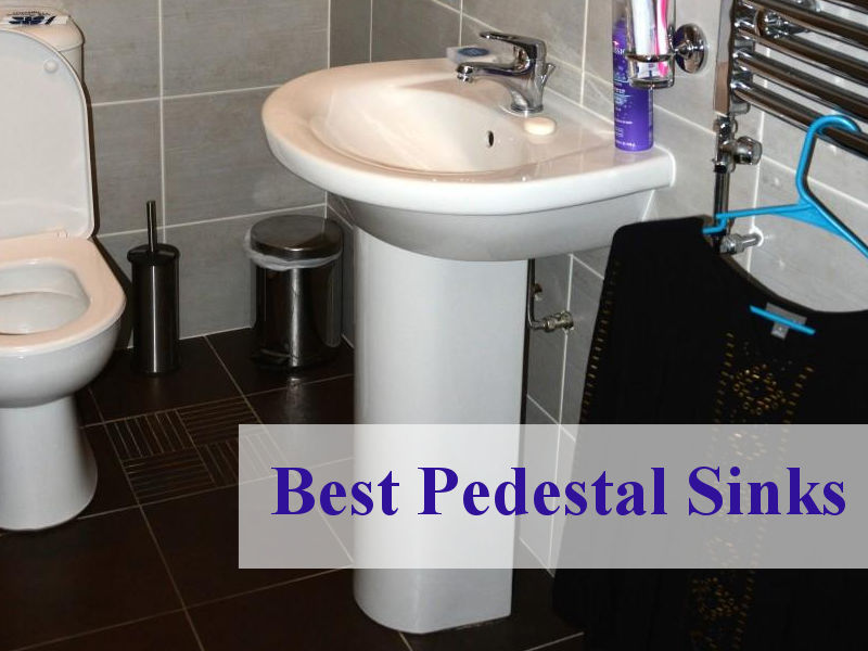 best pedestal sinks