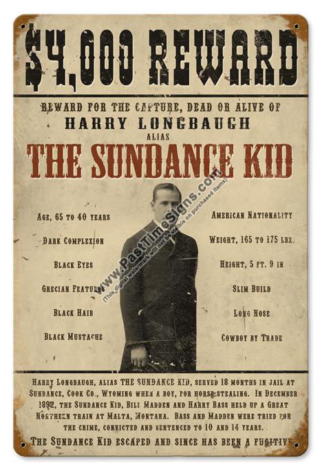 Sundance Kid Wanted Poster Metal Sign