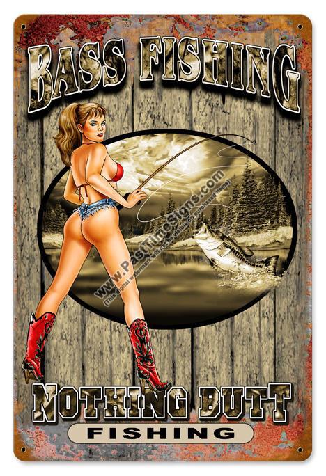 Nothing Butt Fishing Vintage Metal Sign