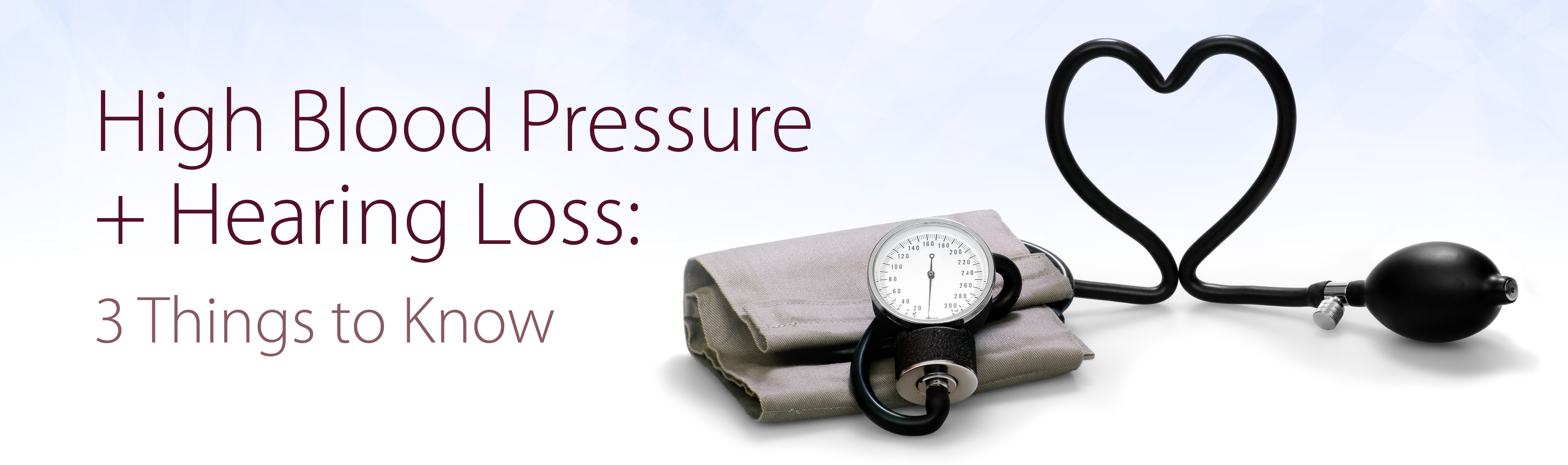 High Blood Pressure + Hearing Loss: 3 Things to Know