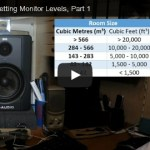 Gain Staging: Setting Monitoring Levels, Part 1