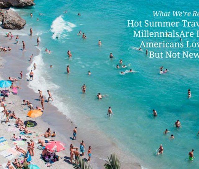 Hot Summer Travel Trends