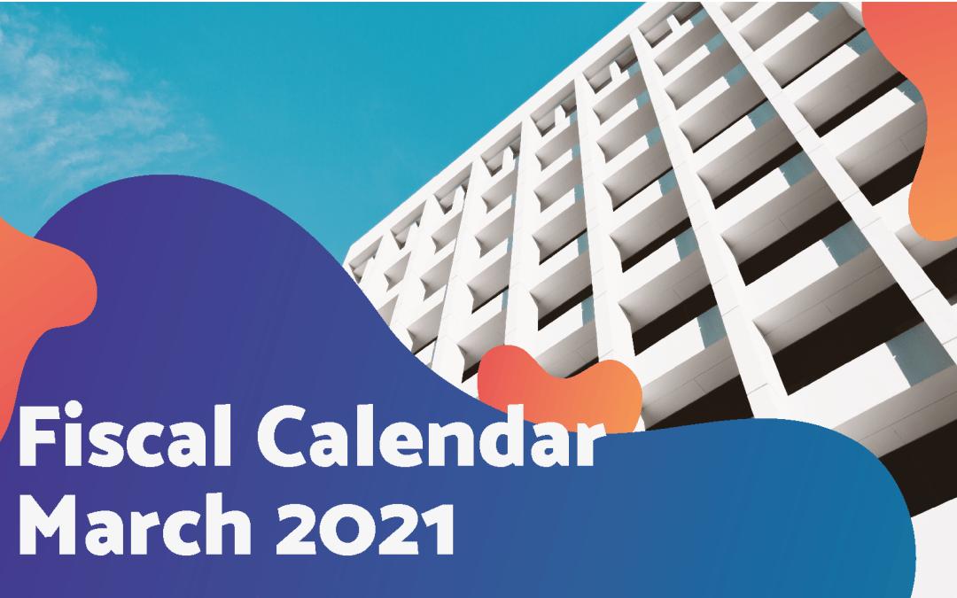 Fiscal Calendar – March 2021