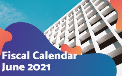 Fiscal Calendar – June 2021