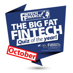 The Big Fat Fintech Quiz of the Year: October 2018
