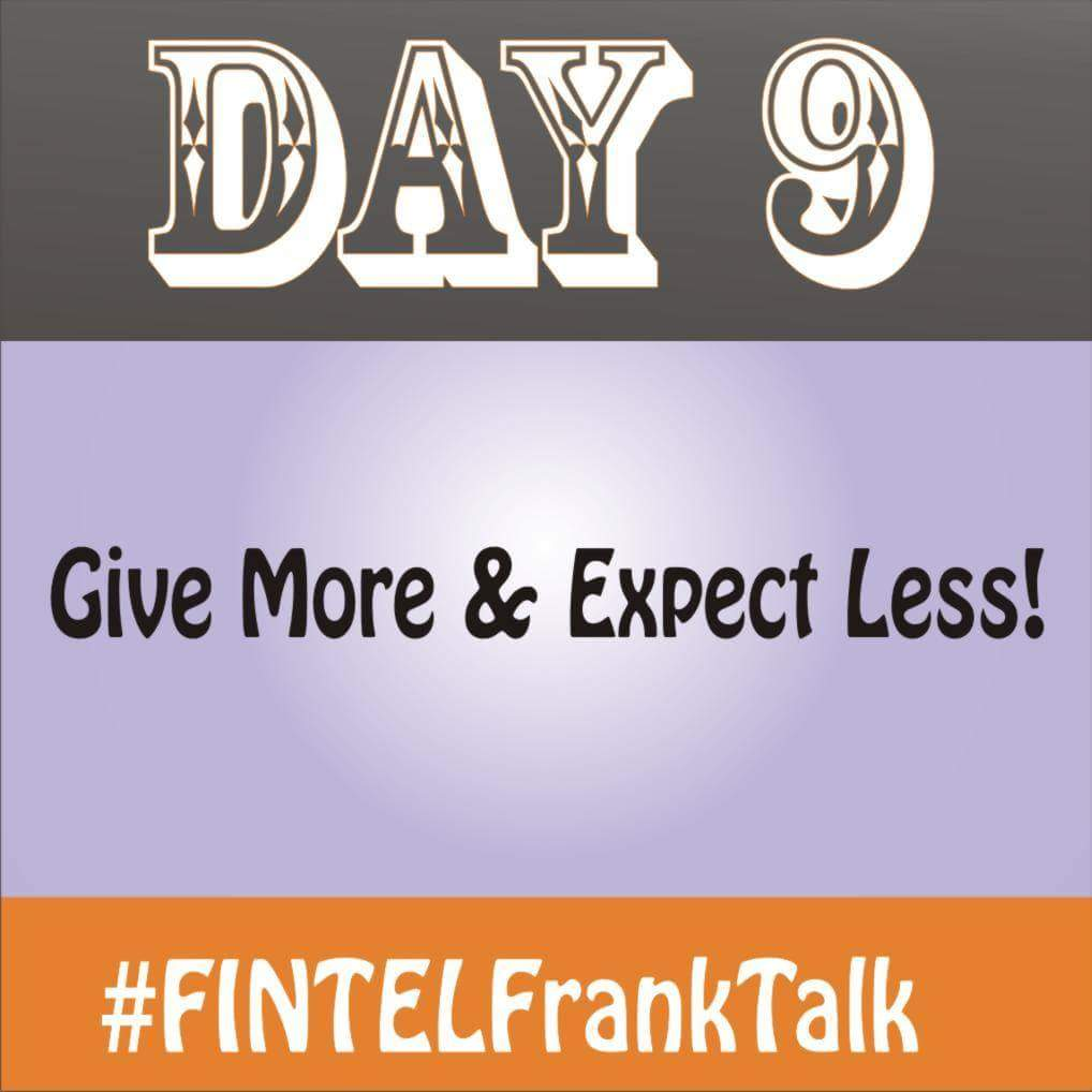 Give more, expect less - fintel coach