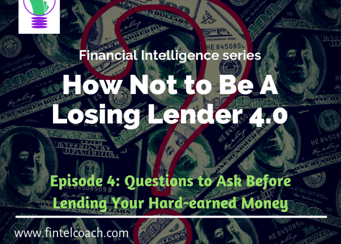 How not to be a losing lender 4.0 by FINTEL Coach