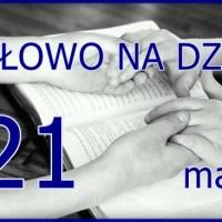 Słowo na 21 maja 2020. Ewangelia i komentarz