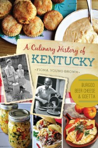 A Culinary History of Kentucky
