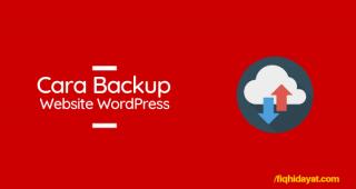 Cara Backup Data Website WordPress